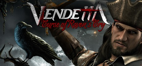 Raven's Cry (Vendetta - Curse of Raven's Cry)