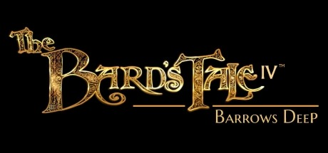 The Bard's Tale IV: Barrows Deep Cover