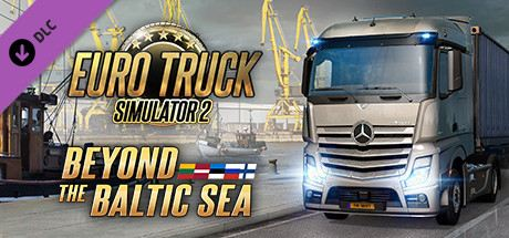 Euro Truck Simulator 2 - Beyond the Baltic Sea Cover