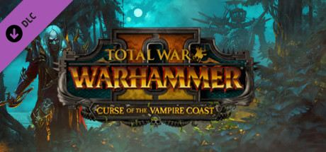 Total War: WARHAMMER II: Curse of the Vampire Coast Cover