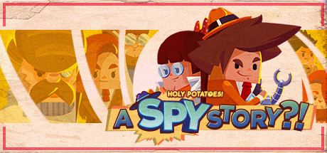 Holy Potatoes! A Spy Story?! Cover