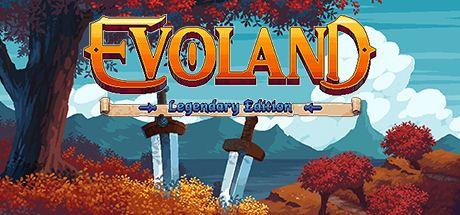 Evoland Legendary Edition Cover