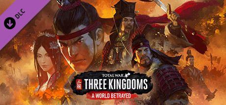 Total War: Three Kingdoms - A World Betrayed Cover