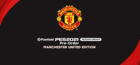 eFootball PES 2021 Season Update - Manchester United Edition