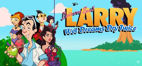 Leisure Suit Larry - Wet Dreams Dry Twice Cover