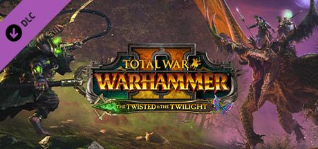 Total War: WARHAMMER II - The Twisted & The Twilight Cover