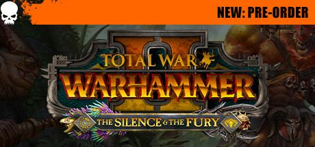 Total War: WARHAMMER II - The Silence & The Fury Cover