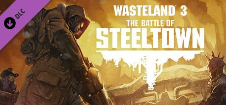 Wasteland 3: The Battle of Steeltown Cover