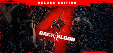 Back 4 Blood - Deluxe Edition Cover