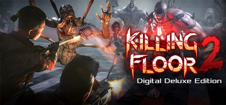 Killing Floor 2 Digital Deluxe Edition Cover