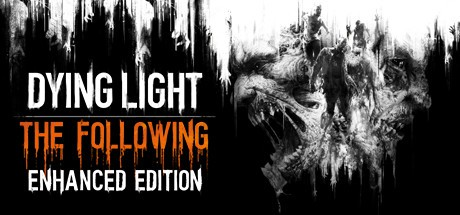 Dying Light:The Following Enhanced Edition Steam CD Key