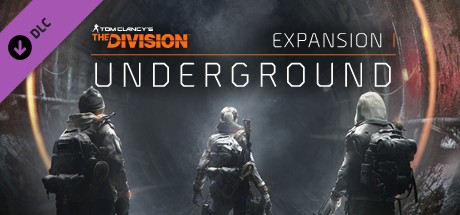 Tom Clancy's The Division™ Underground (Uplay)