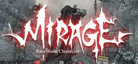 Rain Blood Chronicles: Mirage Cover