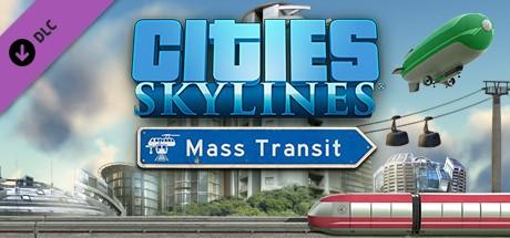 Cities: Skylines - Mass Transit (Steam)