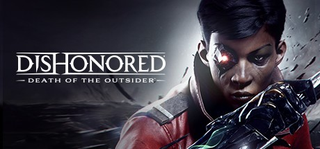 Dishonored: Death of the Outsider Steam CD Key Global