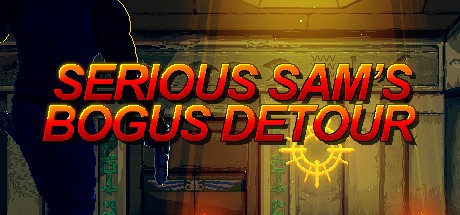 Serious Sam's Bogus Detour Cover