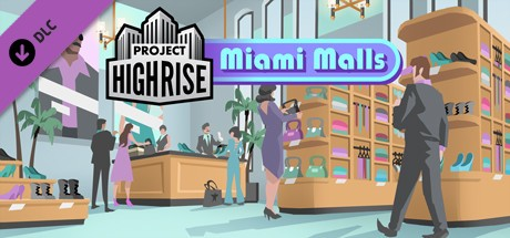 Project Highrise: Miami Malls Cover